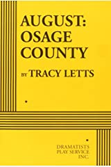 August: Osage County (Acting Edition for Theater Productions) Paperback