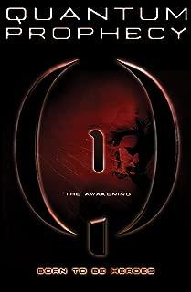 The Awakening #1 (Quantum Prophecy)
