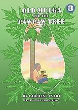 Old Mulga And The Pawpaw Tree