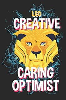 Leo Creative Caring Optimist: Lion Spirit Animal Zodiac Sign Horoscope Journal | 6 x 9 in, 120 Pages