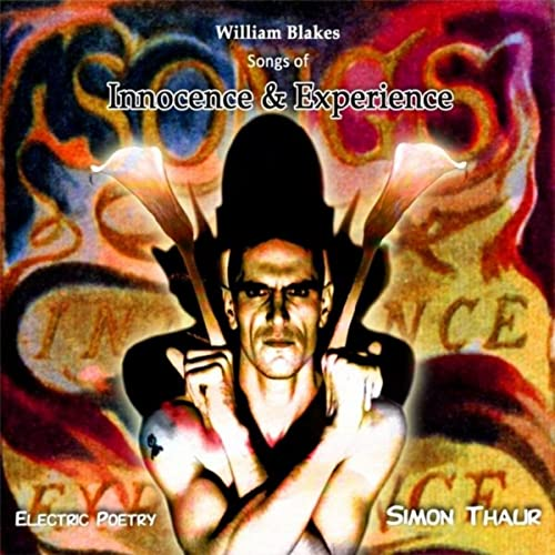 William Blakes - Songs of Innocence and Experience