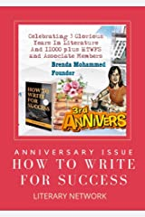 How to Write for Success Literary Network : Anniversary Magazine Kindle Edition