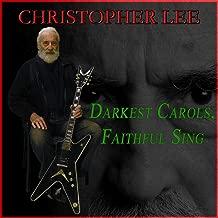 Darkest Carols, Faithful Sing