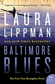 Baltimore Blues: The First Tess Monaghan Novel (Tess Monaghan Novel, 1)