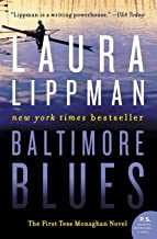 Baltimore Blues: The First Tess Monaghan Novel