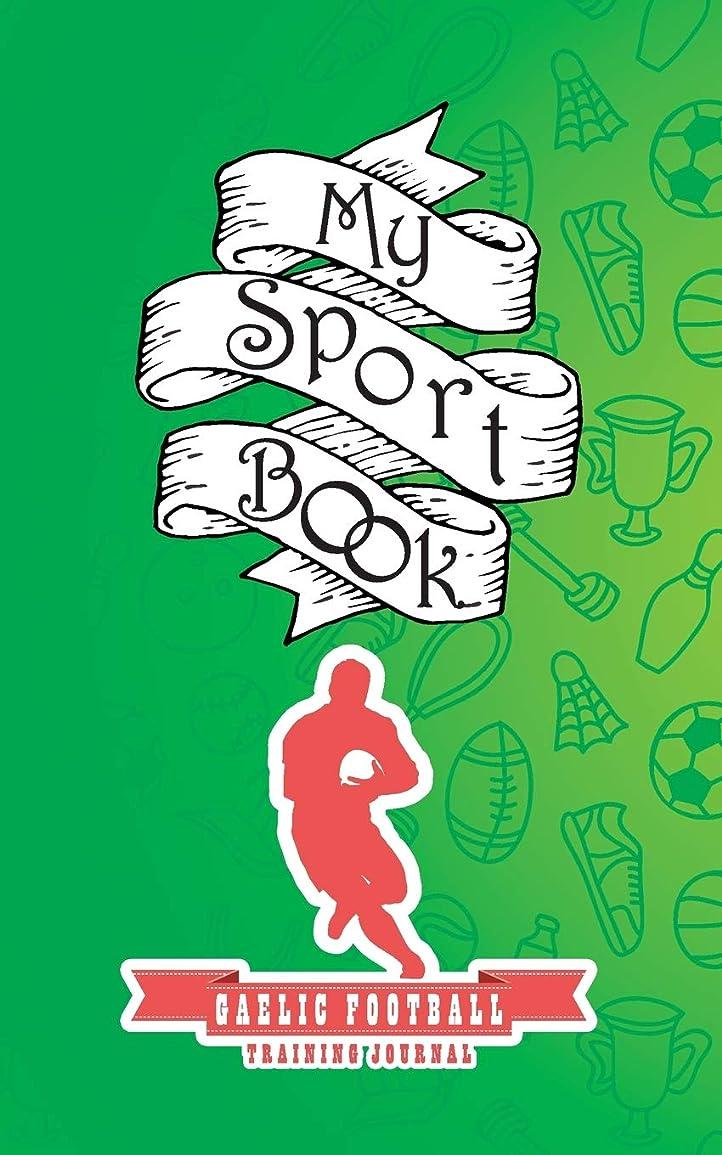 スキッパー反応する納屋My sport book - Gaelic football training journal: 200 pages with 5