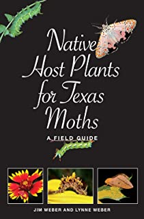 Native Host Plants for Texas Moths: A Field Guide