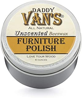 Daddy Van's All Natural Unscented Beeswax Furniture Polish Chemical Free Non-Toxic Wood Wax Preservative, Conditioner and ...
