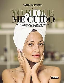 comprar comparacion Yo sí que me cuido: Trucos y recetas fáciles y naturales para mantenerte guapa (Cuerpo y mente)
