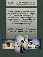 Anna Desper, Administratrix of the Estate of Thomas J. Desper, Jr., Deceased, Petitioner, v. Starved Rock Ferry Company, a Corporation. U.S. Supreme ... of Record with Supporting Pleadings