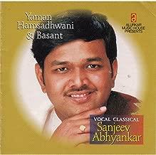 Yaman, Hansadhwani & Basant