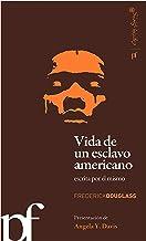 Vida de un esclavo americano escrita por el mismo (Polifonias (capitan Swing))
