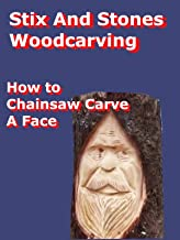 Chainsaw Carving A Face