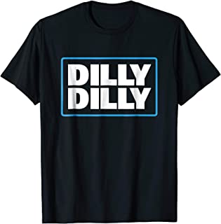 Official Dilly Dilly T-Shirt