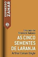 As cinco sementes de laranja: Um caso de Sherlock Holmes