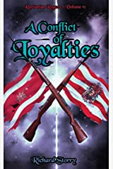 Ruritanian Rogues Volume VI: A Conflict of Loyalties Kindle Edition