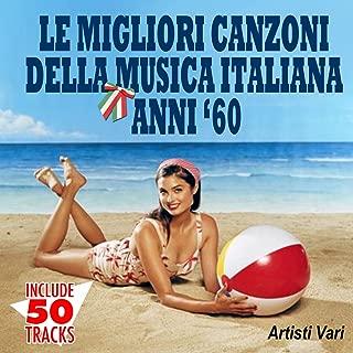 Le migliori canzoni della musica italiana anni '60