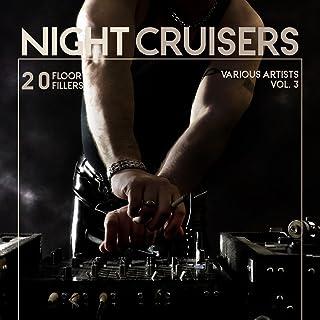 Night Cruisers (20 Floor Fillers), Vol. 3