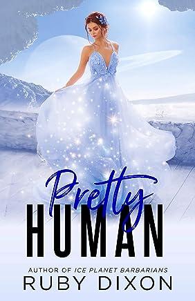Pretty Human: A SciFi Alien Romance Novella (English Edition)