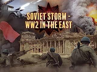 Soviet Storm: World War II in the East