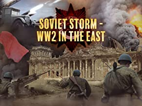 Soviet Storm: World War II in the East