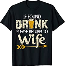 If Found Drunk Please Return To Wife Shirt Couples Gifts T-Shirt