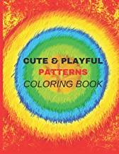 Cute & Play Ful Patterns Coloring Book: coloring, kids, cute, playful, patterns, book, ages, 6-8, 9-12, books, sacred, eas...