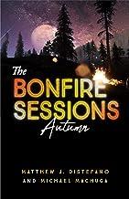 The Bonfire Sessions: Autumn (Vol Book 3)
