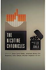 The Nicotine Chronicles (Akashic Drug Chronicles) Kindle Edition