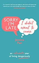 Sorry I'm Late, I Didn't Want to Come: An Introvert's Year of Living Dangerously (English Edition)