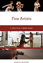 Fine Artists: A Practical Career Guide (Practical Career Guides) (English Edition)