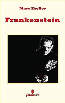 Frankenstein (Emozioni senza tempo)