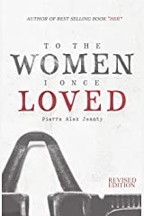 To The Women I Once Loved Paperback