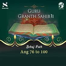 Sehaj Path Sri Guru Granth Sahib Ji - Ang 76 to 100