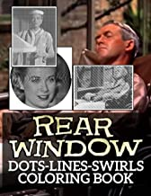 Rear Window Dots Lines Swirls Coloring Book: High-Quality Color Puzzle Activity Books For Kid And Adult
