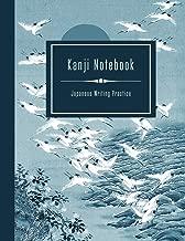 Kanji Notebook - Japanese Writing Practice: Large Exercise Paper Workbook To Write Kanji, Kana, Katakana or Hiragana - Traditional Blue Crane Bird Landscape