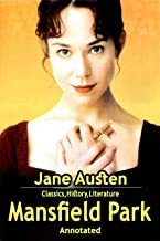 Mansfield Park (Annotated Edition): by Jane Austen and Cascais Classic Editions (The World of Jane Austen Book 3) (English...