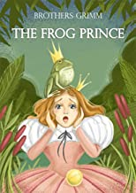 The Frog Prince with color illustrations by Aliya Lopachak (Classic children's stories)