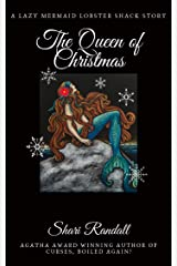The Queen of Christmas: A Lobster Shack Mystery Short Story Kindle Edition