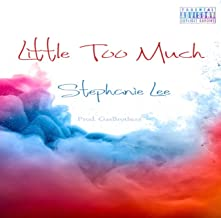 Little Too Much [Explicit]