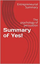 Summary of Yes!: The psychology of persuasion