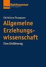 Allgemeine Erziehungswissenschaft: Eine Einführung (Urban-Taschenbücher) (German Edition)