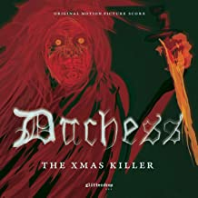 Duchess the Xmas Killer (Original Motion Picture Score)