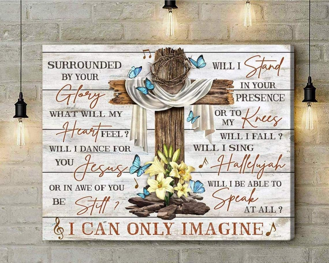 I 25% OFF Can Only Imagine Canvas - Butterfly Poster Flower Albuquerque Mall Cross Wall