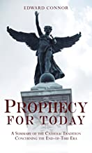 Best catholic end times prophecy Reviews