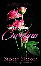 Un Mari pour Caroline (Forces Très Spéciales t. 4)