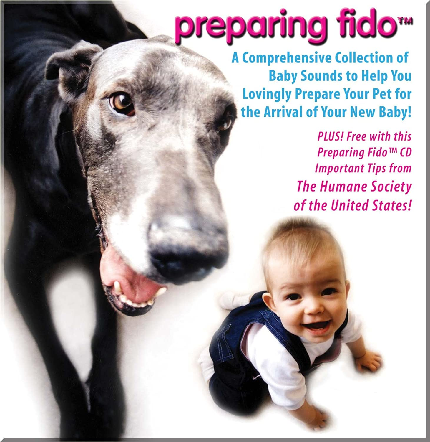 Preparing Fido  A Comprehensive Collection of Baby Sounds to Help You Lovingly Prepare Your Pet for The Arrival of Your New Baby