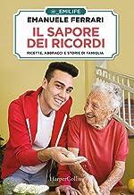 Scaricare Libri Il sapore dei ricordi. Ricette, abbracci e storie di famiglia PDF