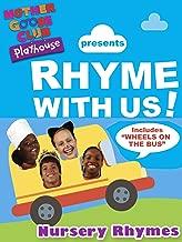 Nursery Rhymes - Mother Goose Club Playhouse presents Rhyme With Us!