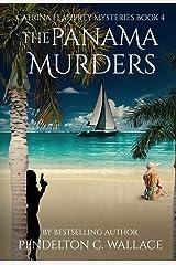The Panama Murders: Catrina Flaherty Mysteries Book 4 (The Catrina Flaherty Mysteries) Kindle Edition